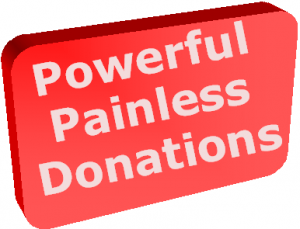 Powerful & Painless Donations